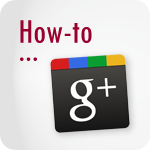 How-To Google+